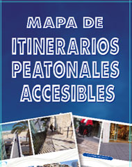 Exhibition at Luceros: Accessible Pedestrian Itineraries